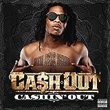 Cashin' Out [Explicit]