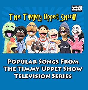 Songs From The Timmy Uppet Show