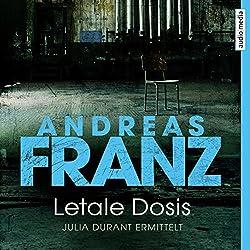 Letale Dosis (Julia Durant 3)