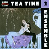 Tea Time Ensemble 2