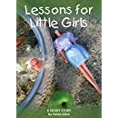 Lessons for Little Girls: A short story