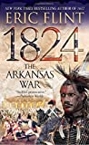 1824: The Arkansas War (Trail of Glory)