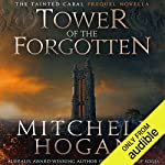 Tower of the Forgotten: The Tainted Cabal Prequel Novella   Mitchell Hogan
