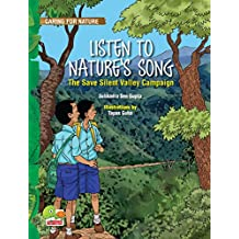 Listen to Nature's Song (The Save Silent Valley Campaign) (Caring for Nature)