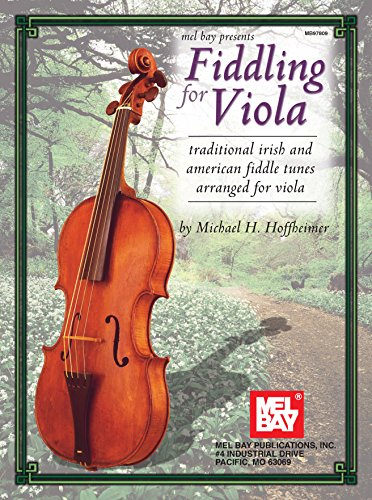- Fiddling for Viola: Traditional Irish and American Fiddle Tunes Arranged for Viola