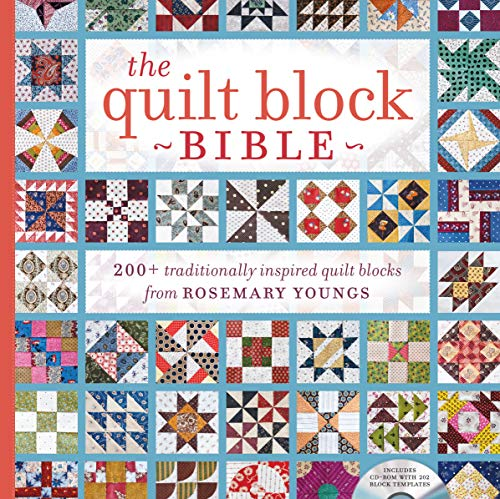 The Quilt Block Bible: 200 Traditionally Inspired Quilt Blocks from Rosemary Youngs