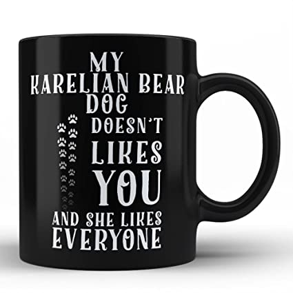 Funny Karelian Bear Dog Lover Mug Best Gift For Owners Birthday