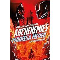 Archenemies. Renegades 2