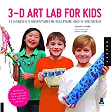 3D Art Lab for Kids: 32 Adventures in Sculpture and Mixed Media (Lab Series) by Susan Schwake (15-Oct-2013) Flexibound