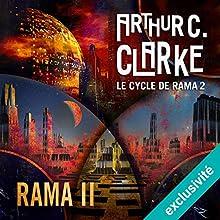 Rama II (Le cycle de Rama 2)   Livre audio Auteur(s) : Arthur C. Clarke, Gentry Lee Narrateur(s) : Pascal Casanova