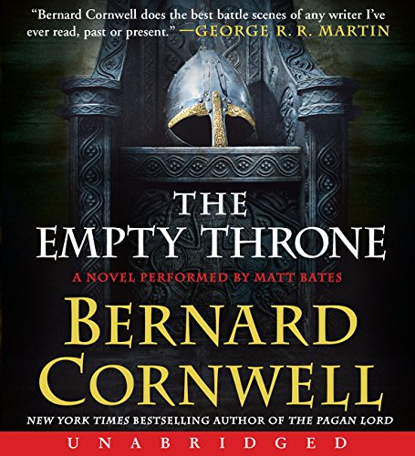 The Empty Throne CD: A Novel (Saxon Tales)