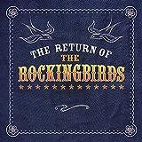 Return Of The Rockingbirds