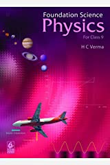 Foundation Science-Physics for Class 9 Kindle Edition