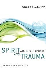 Spirit and Trauma by Shelly Rambo