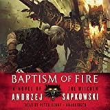 Baptism of Fire: Library Edition (Witcher)