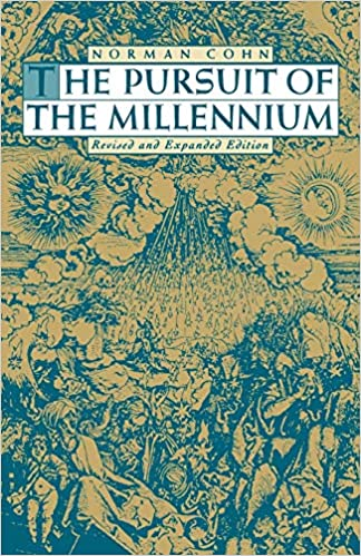 Amazon Com The Pursuit Of The Millennium Revolutionary