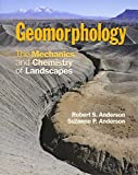 img - for Geomorphology: The Mechanics and Chemistry of Landscapes book / textbook / text book