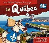 Image de mon premier guide de voyage au Québec
