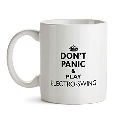 Amazon com: Electro-swing Music Mug - AA28 Don't Panic And