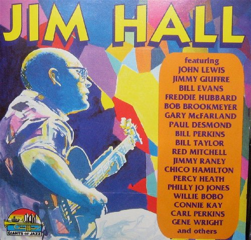 (Jim Hall: 1956 - 1964; Giants of Jazz Collection)
