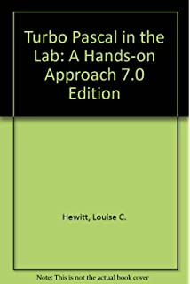 Turbo Pascal in the Lab: A Hands-On Approach 7.0 Edition