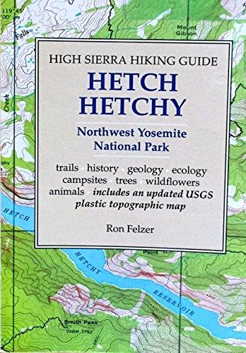 Hetch Hetchy (High Sierra Hiking Guide)