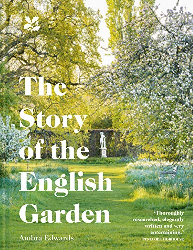 The Story of the English Garden (Landscape English Gardens)