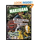 Marijuana—The Weed That Changed the World