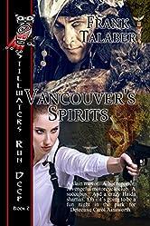 Vancouver's Spirits (Stillwaters Run Deep Book 2)