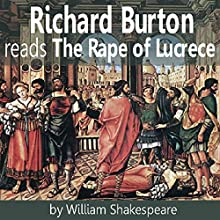 The Rape of Lucrece Audiobook by William Shakespeare Narrated by Richard Burton