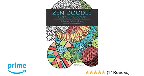 Amazon Com Zen Doodle Coloring Book Relax And Relieve Stress With