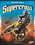 Supercross (Dirt Bike World)