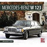 Mercedes-Benz W 123 (Schrader-Typen-Chronik)
