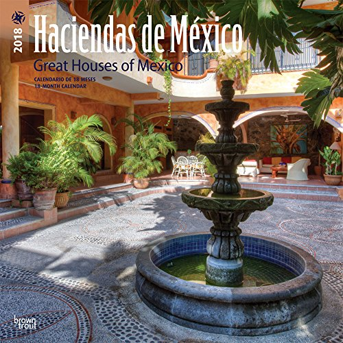 Haciendas de Mexico, Great Houses of Mexico 2018 12 x 12 Inch Monthly Square Wall Calendar, Bilingual Spanish and English language (Spanish Edition) (Spanish and English Edition) by BrownTrout Publishers