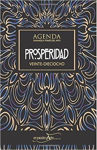 Agenda PROSPERIDAD VEINTE-DIECIOCHO (Spanish Edition ...