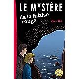 Le Mystère de la falaise rouge (Una Aventure D'axel Et Violette) (French Edition)