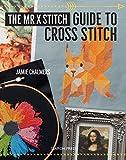 Mr X Stitch Guide to Cross Stitch, The