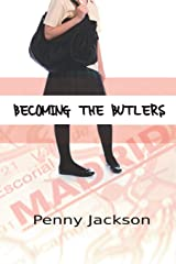 Becoming the Butlers Paperback
