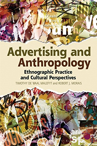 Download Advertising and Anthropology: Ethnographic Practice and Cultural Perspectives Pdf