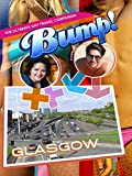 Bump! The Ultimate Gay Travel Companion - Glasgow