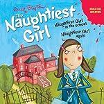 'Naughtiest Girl in the School' and 'Naughtiest Girl Again': Naughtiest Girl Series | Enid Blyton