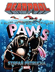 Deadpool: Paws Prose Novel
