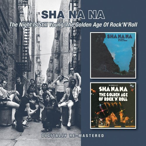 The Night Is Still Young/The Golden Age Of Rock N Roll /  Sha Na Na (Shanana The Golden Age Of Rock And Roll)
