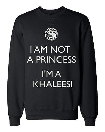Finest Prints Im Not A Princess Im Khaleesi Sudadera Unisex XX ...