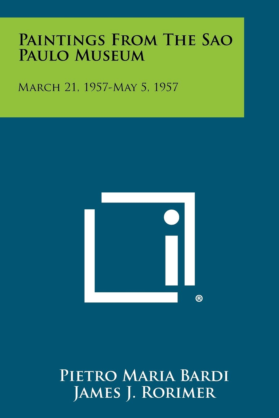 Download Paintings from the Sao Paulo Museum: March 21, 1957-May 5, 1957 pdf epub