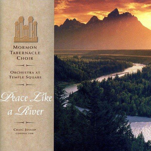 Peace Like a River by Mormon Tabernacle