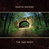 The Old Road By Martin Orford (2010-10-18)
