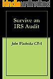 Survive an IRS Audit