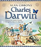 Lifelines: Charles Darwin, Alan Gibbons and Leo Brown, 0753466759