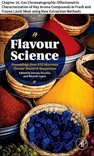 Flavour Science: Chapter 16. Gas Chromatographic-Olfactometric Characterization of Key Aroma Compounds in Fresh and Frozen...